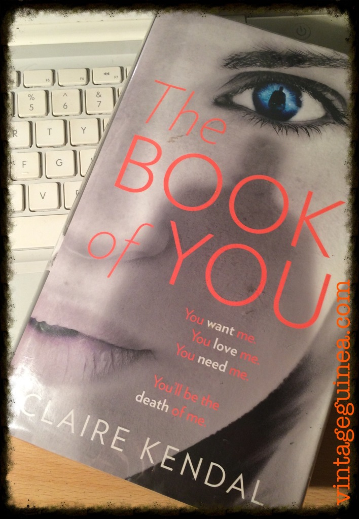 My library copy of The Book of You by Clare Kendal ready to be reviewed...